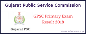GPSC assistant director Professor Primary Exam result 2018