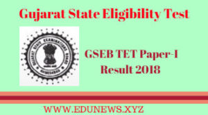 GSEB TET 1 Result 2018 Expected cutoff marks