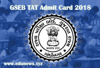Gujarat TAT Admit Card 2018