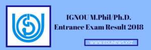 IGNOU M.Phil Ph.D Entrance Exam Result 2018