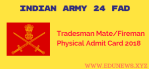 Indian Army 24 FAD Tradesman Mate Fireman Admit Card 2018