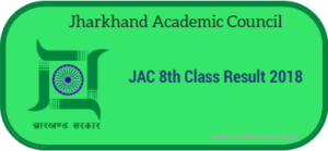 JAC 8th Class Result 2018 Jharkhand