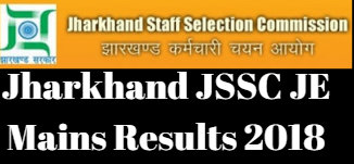 Jharkhand JSSC JE Mains Results 2018