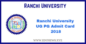 Ranchi University UG PG Admit card 2018
