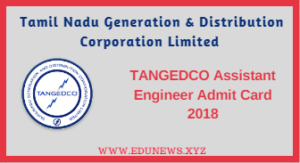 Tangedco assistant engineer (AE) admit card 2018