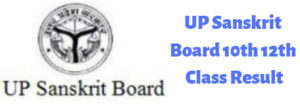 UP Sanskrit Board 10th 12th Class Result