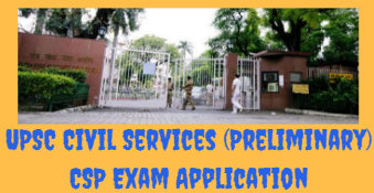 UPSC Civil Services (Preliminary) CSP Exam Application 2019
