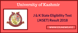 University of Kashmir JKSET Result 2018