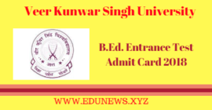 VKSU B.Ed. Entrance Test Admit Card 2018