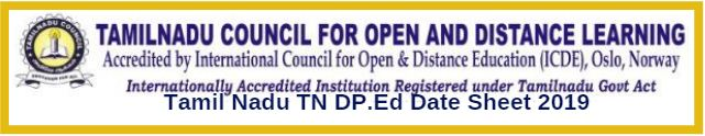 Tamil Nadu TN DP.Ed Date Sheet 2019