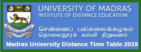 Madras University Distance Time Table June 2019