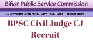 BPSC Civil Judge CJ Recruit
