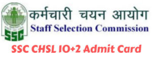 SSC CHSL 10+2 Admit Card