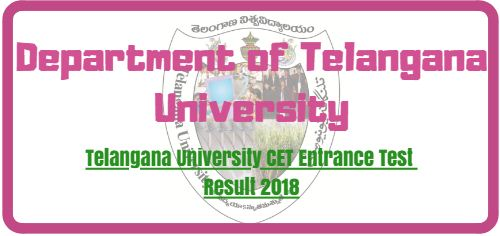Telangana University CET Entrance Test Result 2018