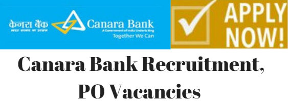 Canara Bank Recruitment, PO Vacancies
