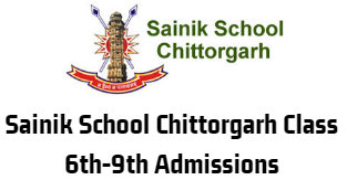 Sainik School Chittorgarh Class 6th-9th Admissions