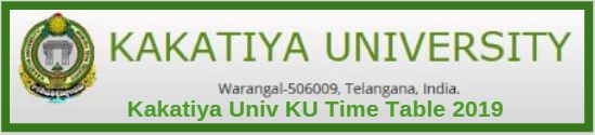 Kakatiya Univ KU Time Table 2019
