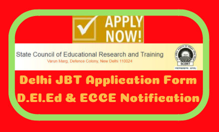 Delhi JBT Application Form 2020-21