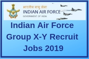 Indian Air Force Group X-Y Recruit Jobs 2019