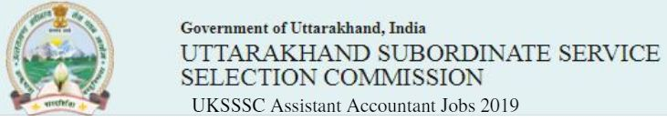 UKSSSC Assistant Accountant Jobs 2019