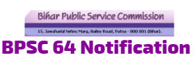 BPSC 64 Notification