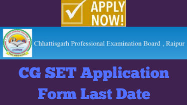 CG SET Application Form Last Date
