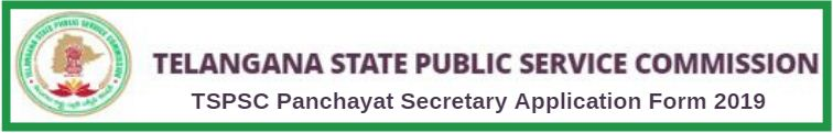 TSPSC Panchayat Secretary Application Form 2019