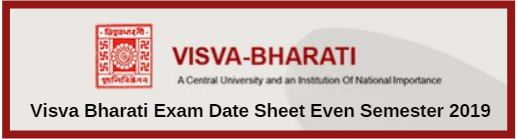 Visva Bharati Exam Date Sheet Even Semester 2019