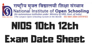 NIOS 10th 12th Exam Date Sheet