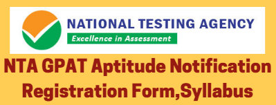 NTA GPAT Aptitude Notification Registration Form,Syllabus