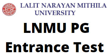 LNMU PG Entrance Test 2020