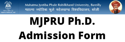 MJPRU Ph.D. Admission Form