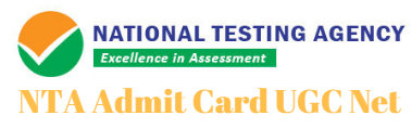 NTA Admit Card UGC Net