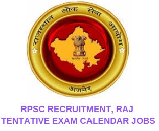 RPSC RECRUITMENT, RAJ TENTATIVE EXAM CALENDAR JOBS