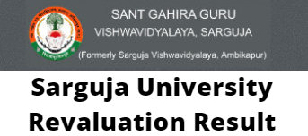 Sarguja University Revaluation Result