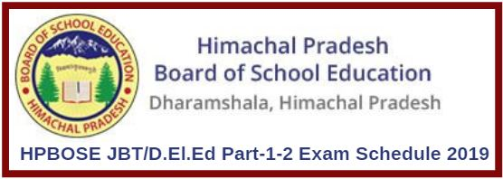 HPBOSE JBT/D.El.Ed Part-1-2 Exam Schedule 2019