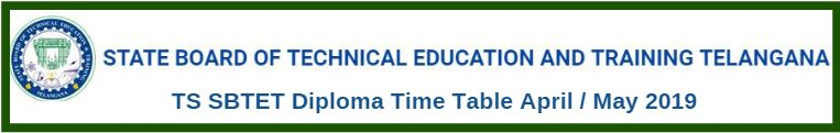 TS SBTET Diploma Time Table April / May 2019