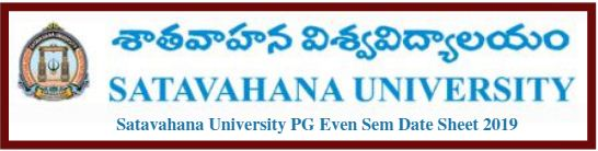 Satavahana University PG Even Sem Date Sheet 2019