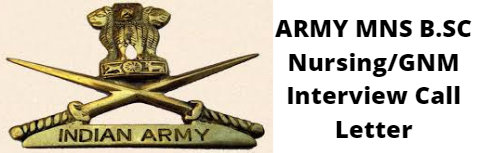 ARMY MNS B.SC Nursing GNM Interview Call Letter