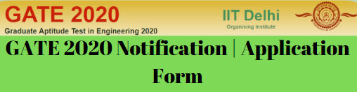 GATE 2020 Notification Application Form