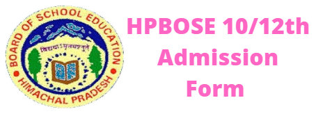 HPBOSE 10/12th Admission Form 2020-2021