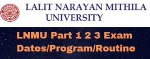 LNMU Part 1 2 3 Exam Dates Program Routine