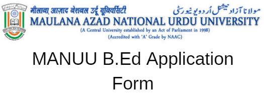 MANUU B.Ed Application Form 2020