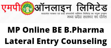 MP Online BE B.Pharma Lateral Entry Counseling
