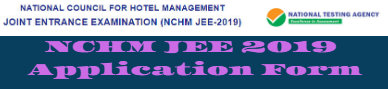 NCHM JEE 2019 Application Form