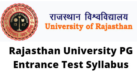 Rajasthan University PG Entrance Test Syllabus 2020