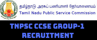 TNPSC CCSE GROUP-1 RECRUITMENT