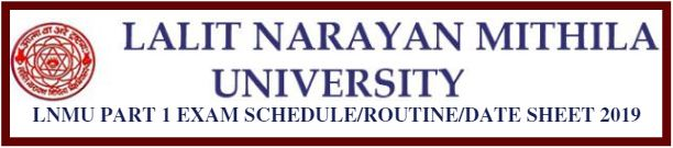 LNMU Part 1 Exam Schedule/Routine/Date Sheet 2019