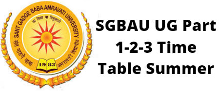 SGBAU UG Part 1-2-3 Time Table Summer 2020