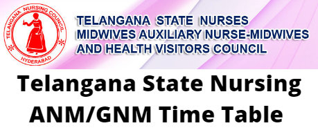 Telangana State Nursing ANM GNM Time Table